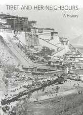 Tibet and Her Neighbours