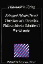 Philosophische Schriften / Werttheorie