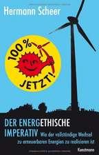 100% jetzt: der energethische Imperativ