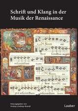 Schrift und Klang in der Musik der Renaissance