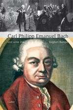 Carl Philipp Emanuel Bach und seine Zeit