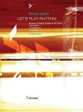 Let's Play Rhythm (Bb/Eb)