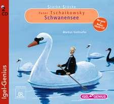 Starke Stücke. Peter Tschaikowsky - Schwanensee