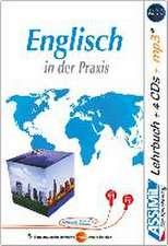 ASSiMiL Selbstlernkurs für Deutsche. Assimil Englisch in der Praxis