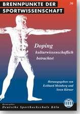 Doping - kulturwissenschaftlich betrachtet.