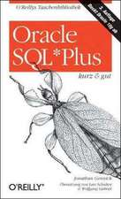 Oracle SQL*Plus kurz und gut