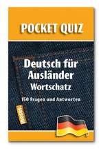 Deutsch für Ausländer. Wortschatz. Pocket Quiz