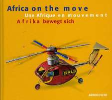 Africa on the Move: Toys from West Africa