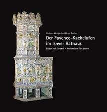 Der Fayence-Kachelofen im Isnyer Rathaus
