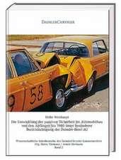 Die Entwicklung der passiven Sicherheit im Automobilbau von den Anfängen bis 1980  unter besonderer Berücksichtigung der Daimler-Benz AG