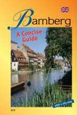 Bamberg - A Concise Guide
