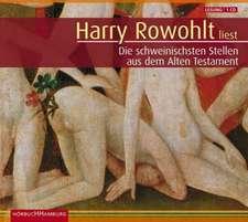 Harry Rowohlt liest die schweinischsten Stellen aus dem Alten Testament. Sonderausgabe. CD