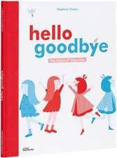 Hello Goodbye:  The Magic of Opposites
