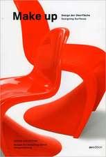 Make Up:  Design Der Oberflache/Designing Surfaces