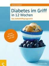Diabetes im Griff in 12 Wochen