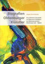 Biografien Oldenburger Künstler. Band 2