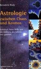 Astrologie zwischen Chaos und Kosmos