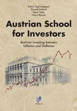 Taghizadegan, R: Austrian School for Investors