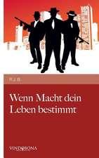 Wenn Macht Dein Leben Bestimmt:  Pictures and Concepts 2010-2015