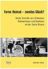 Ferne Heimat – zweites Glück? Sechs Porträts von Schweizer Rentnerinnen und Rentnern an der Costa Blanca