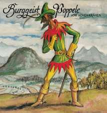 Burggeist Poppele vom Hohenkrähen