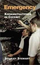 Emergency. Krisensituationen im Cockpit