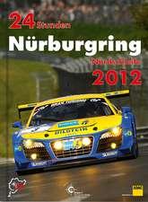 24 Stunden Nürburgring Nordschleife 2012