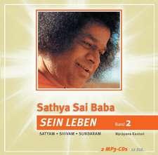 Sathya Sai Baba - Sein Leben Band 2