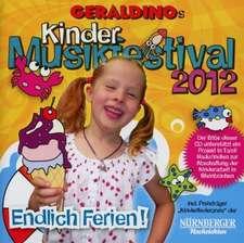 Geraldinos Kinder Musikfestival 2012