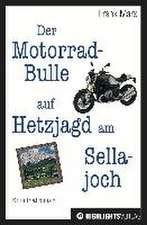 Der Motorrad-Bulle auf Hetzjagd am Sellajoch