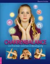 Chakrenbalance mit Körbler-Zeichen in Bewegung