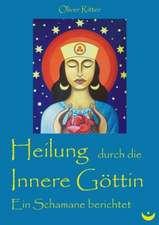Heilung durch die innere Göttin