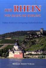Der Rhein von Mainz bis Koblenz