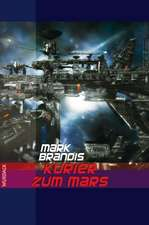 Weltraumpartisanen 14. Kurier zum Mars