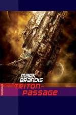 Weltraumpartisanen 20 Triton-Passage