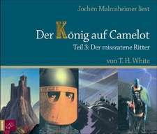 Der König auf Camelot. Teil 3