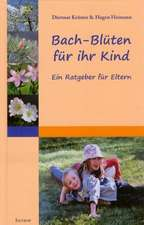 Bach-Blüten für ihr Kind
