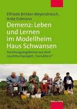 Demenz: Leben und Lernen im Modellheim Haus Schwansen