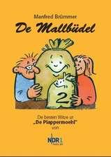 De Mallbüdel 02