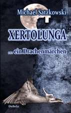 Xertolunga - ein Drachenmärchen