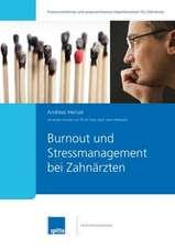 Burnout und Stressmanagement bei Zahnärzten