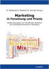 Marketing in Forschung und Praxis