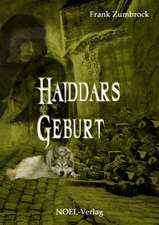 Haiddars Geburt