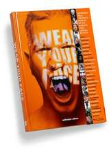 Wear Your Face:  New Perspectives on Men