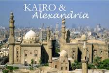 Kairo & Alexandria - Ein Bildband