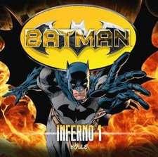 Batman - Inferno, Folge 01: Hölle