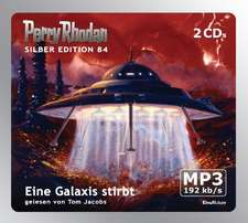 Perry Rhodan Silber Edition 84 - Eine Galaxis stirbt