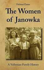 The Women of Janowka