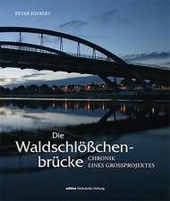 Die Waldschlößchenbrücke