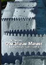 Die blaue Mauer